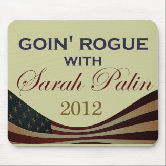 Goin' Rogue with Sarah Palin 2012 Mouse Pad