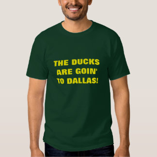 GOIN' TO DALLAS! T-SHIRTS
