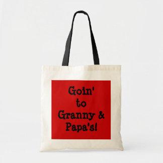 Goin to Granny's bag! Tote Bag