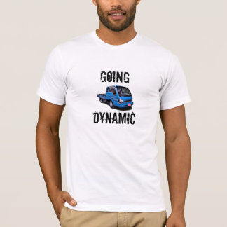 Going dynamic 2 T-Shirt