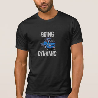 Going dynamic T-Shirt