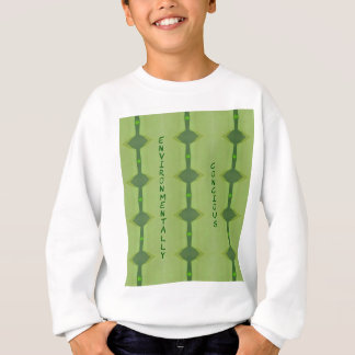 Going Green Environmentally Conscience Sweatshirt