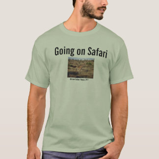 Going on Safari T-Shirt