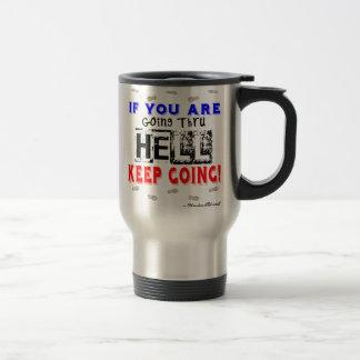 Going Through Hell Travel Mug