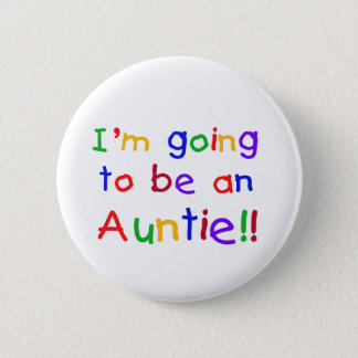 Going to be an Auntie Primary Colors 2 Inch Round Button