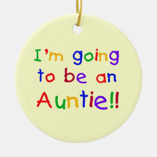 Going To Be An Auntie Primary Colors Gifts Round Ceramic Ornament