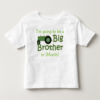 Going To Be Big Brother Tractor Custom Toddler T-shirt