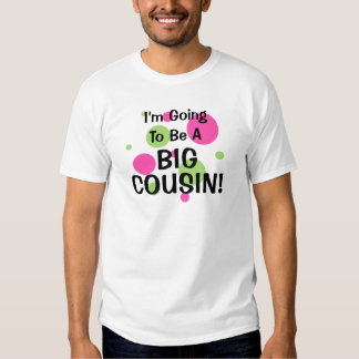 Going To Be Big Cousin! Pink Shirts
