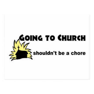 Going to church shouldn't be a chore Christian Postcard