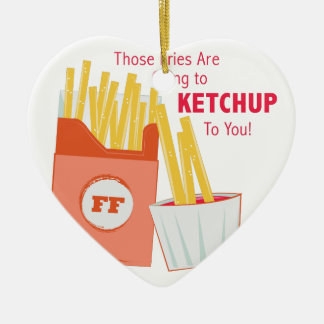 Going To Ketchup Ceramic Heart Ornament