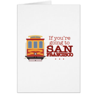 Going To San Francisco Card