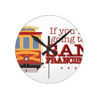 Going To San Francisco Round Clock