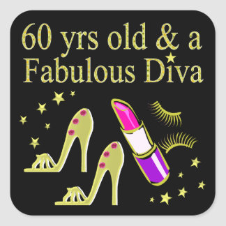 GOLD 60 YRS OLD & A FABULOUS DIVA SQUARE STICKER