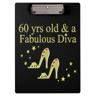 GOLD 60 YRS OLD AND A FABULOUS DIVA CLIPBOARD