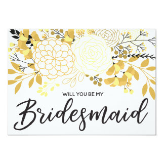 Gold and Black Floral | Will you be my Bridesmaid Card