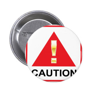 Gold Attention mark on red sign Caution 2 Inch Round Button