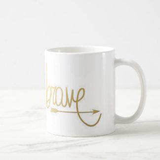 Gold Be Brave Arrow Quote Inspiration Mug
