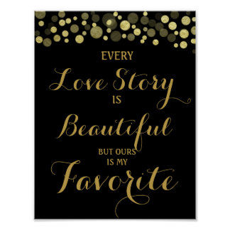 Gold & Black Every Love story is -wedding sign