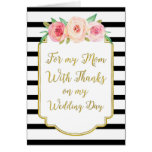 Gold Black Pink Floral Mom Wedding Day Thank You Greeting Card