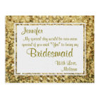 Gold Bling   Will You Be My Bridesmaid? Postcard