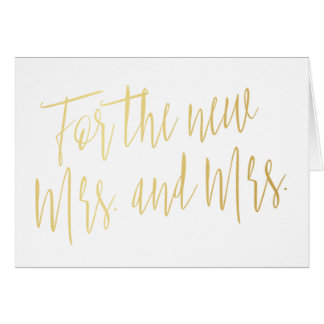 """Gold calligraphy """"For the new mrs. and mrs."""" Card"""