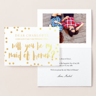 Gold Confetti Will You Be My Maid of Honor Photo Foil Card