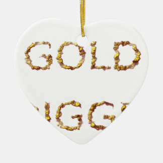 Gold Digger Ceramic Ornament