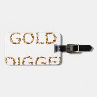 Gold Digger Luggage Tag