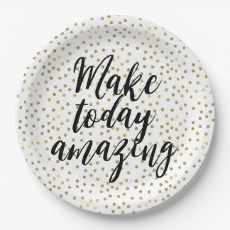 Gold Dots Confetti Make Today Amazing Paper Plate