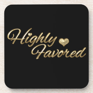 Gold Embossed Highly Favored Coaster