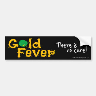 Gold Fever Bumper Sticker
