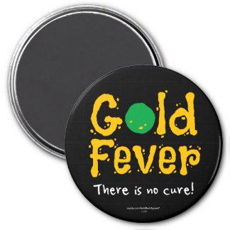 Gold Fever Magnet