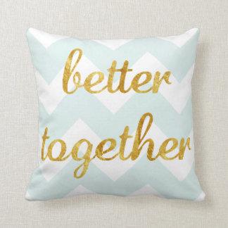 Gold Foil Better Together Pillow