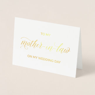Gold Foil Card   to my mother on my wedding day