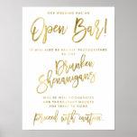 Gold Foil Effect Our Wedding Has An Open Bar Sign