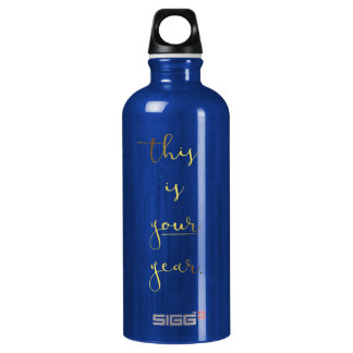 Gold Foil Effect This is Your Year Water Bottle