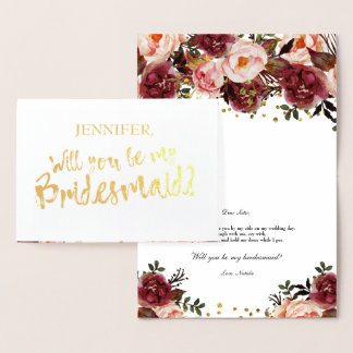 Gold Foil Floral Will You Be My Bridesmaid Card