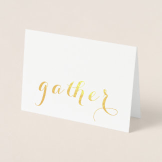 Gold Foil Gather for Thanksgiving Note Card