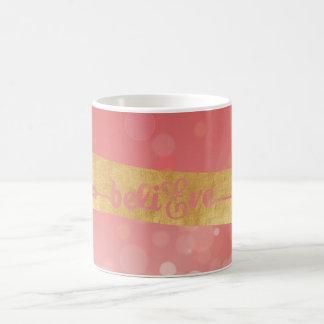 """Gold Foil & Pink """"Believe"""" Mug"""