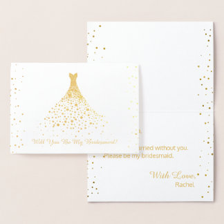 Gold Foil Will You Be My Bridesmaid Confetti Foil Card
