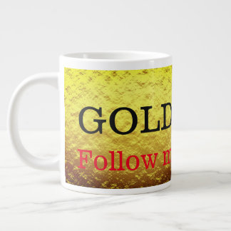 Gold follow me large coffee mug