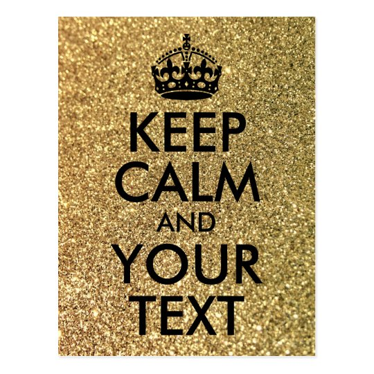 Gold Glitter and Black Keep Calm and Your Text Postcard