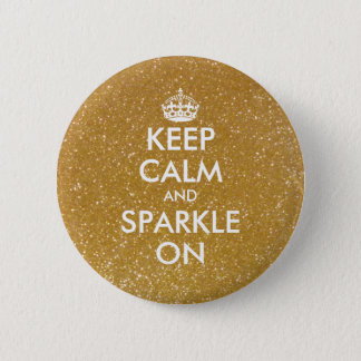 Gold glitter keep calm and sparkle on buttons
