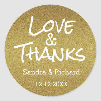 Gold Glitter Love And Thanks  Wedding Favour Round Sticker
