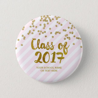 Gold Glitter Pink Stripes Class of 2017 Graduation 2 Inch Round Button