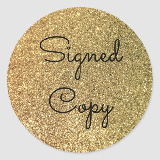 Gold Glitter Signed Copy Round Sticker