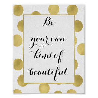 Gold Glitz Dots Be Beautiful Poster
