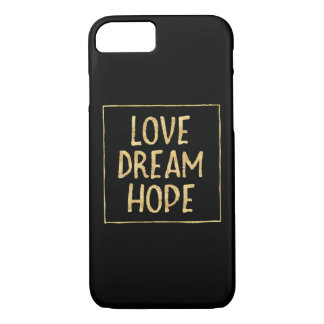 Gold Glitzy Love Dream Hope iPhone 8/7 Case