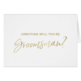 Gold Hand lettered Will you be my Groomsman Card
