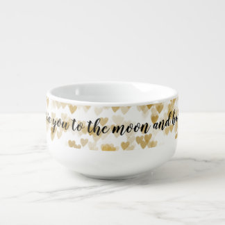 Gold Hearts Bokeh Love you to the moon Soup Mug